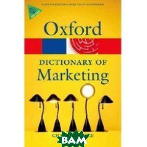 Купить A Dictionary of Marketing, OXFORD UNIVERSITY PRESS, Doyle Charles, 978-0-19-959023-0