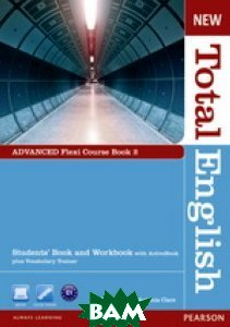 New Total English. Advanced Flexi Student`s Book 2