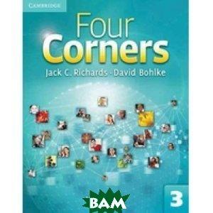 Купить Four Corners 3. Workbook, CAMBRIDGE UNIVERSITY PRESS, Richards Jack C., 978-0-521-12751-6