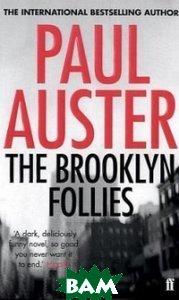 Купить The Brooklyn Follies, Faber and Faber, Auster Paul, 978-0-571-27654-7