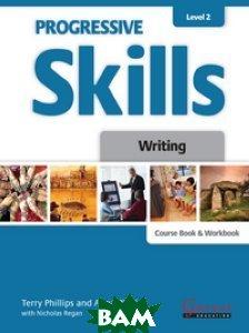 Progressive Skills 2. Writing. Combined Course Book and Workbook