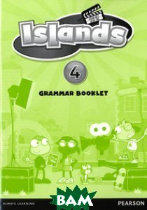 Купить Islands 4. Grammar Booklet, Pearson, Powell Kerry, 978-1-4082-9047-7