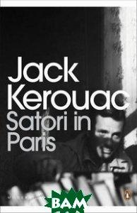 Купить Satori in Paris, Penguin Group, Kerouac Jack, 978-0-14-119823-1