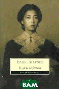 Купить Hija de la fortuna, Debolsillo, Allende I., 978-84-9759-253-6