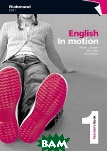 English in Motion 1. Teacher`s Book