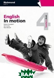 English in Motion 4. Teacher`s Book