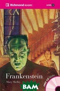 Купить Frankenstein (+ Audio CD), Richmond, Shelley Mary, 978-84-668-1597-0