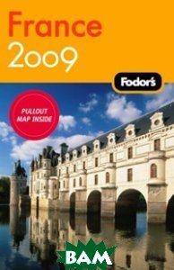 Купить Fodor`s France 2009, Random House, Inc., 978-1-4000-1957-1