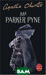Mr Parker Pyne, Livre de Poche, Christie Agatha, 978-2-253-11419-2  - купить со скидкой