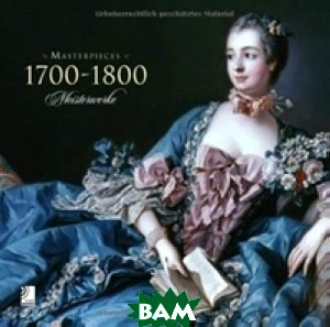 Купить 1700-1800: Masterpieces / Meisterwerke (+ 4 CD), earBooks, Karen Michels, Ulf Brenken, 978-3-940004-75-8