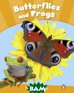 Купить Butterflies and Frogs, Pearson, Wilson Rachel, 978-1-4082-8833-7