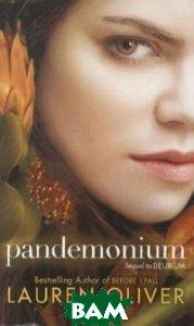 Купить Pandemonium, HarperCollins Publishers, Oliver Lauren, 978-0-06-222386-9