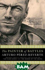 Купить The Painter of Battles, Random House, Inc., Perez-Reverte, 978-0-8129-7730-1