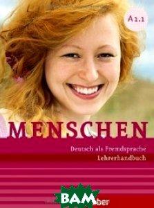 Купить Menschen A1/1. Lehrerhandbuch, Hueber, Kalender Susanne, 978-3-19-471901-9