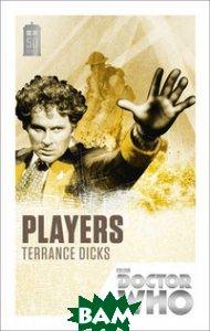 Купить Players (изд. 2013 г. ), Random House, Inc., Dicks Terrance, 978-1-84990-521-3