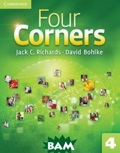 Купить Four Corners 4. Workbook, CAMBRIDGE UNIVERSITY PRESS, Richards Jack C., 978-0-521-12768-4