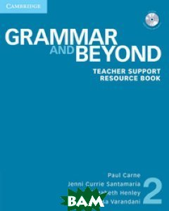 Grammar and Beyond 2. Teacher Support Resource Book (+ CD-ROM)