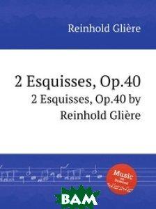 2 эскиза, Op. 40