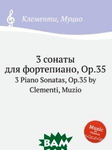 3 сонаты для фортепиано, Op. 35