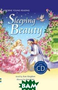 Купить Sleeping Beauty (+ Audio CD), Usborne Publishing Ltd., Knighton Kate, 9781409563495