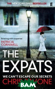Купить The Expats, Faber and Faber, Pavone Chris, 978-0-571-27915-9