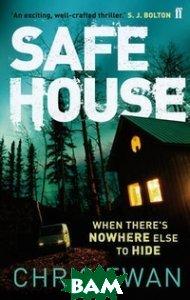 Safe House, Faber and Faber, Ewan Chris, 978-0-571-28221-0  - купить со скидкой