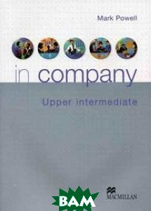 In Company. Upper-Intermediate. Student`s Book