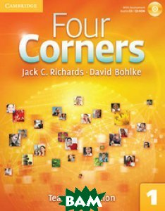 Купить Four Corners 1. Teacher`s Edition (+ CD-ROM), CAMBRIDGE UNIVERSITY PRESS, Richards Jack C., 978-0-521-12646-5