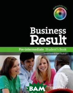 Купить Business Result. Pre-intermediate. Student`s Book with DVD-ROM and Interactive or Online Workbook (+ DVD), OXFORD UNIVERSITY PRESS, Grant David, 978-0-19-473938-2
