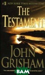 Купить The Testament, Random House, Inc., Grisham John, 0-440-23474-3