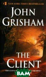 Купить The Client (на английском языке), Random House, Inc., Grisham John, 978-0-440-21352-9