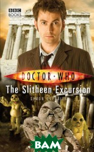 Купить Doctor Who: The Slitheen Excursion, Random House, Inc., Simon Guerrier, 9781849907132