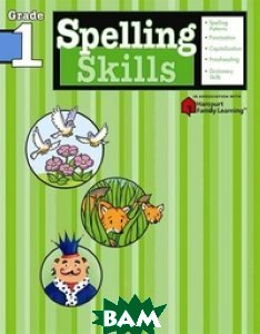 Spelling Skills: Grade 1 (Sterling Publishing) Переяслав-Хмельницкий Новые поиск