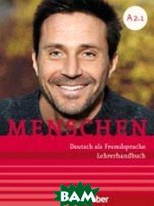 Купить Menschen A2/1. Lehrerhandbuch, Hueber, Kalender Susanne, 978-3-19-121902-4