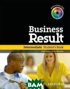 Business Result: Intermediate: Student`s Book (+ DVD-ROM), OXFORD UNIVERSITY PRESS, John Hughes & Jon Naunton, 978-0-19-473939-9  - купить со скидкой