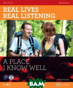 Купить Real Lives Real Listening: A Place I Know Well Elementary (+ Audio CD), HarperCollins Publishers, Thorn Sheila, 978-1-907-58439-8