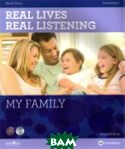 Купить Real Lives Real Listening: My Family Intermediate Student`s Book (+ CD-ROM), HarperCollins Publishers, Thorn, 978-1-907-58449-7