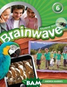 Купить Brainwave 6 Student Book Pack, Macmillan Publishers, 978-0-230-42154-7