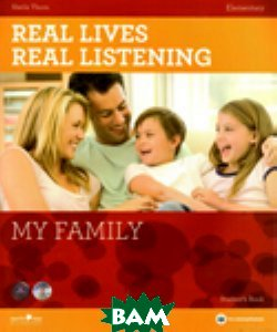 Real Lives Real Lives, Real Listening My Family - Elementary (+ CD-ROM), HarperCollins Publishers, Thorn, 978-1-907-58448-0  - купить со скидкой