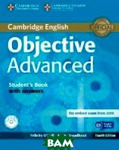 Купить Objective Advanced Student`s Book with Answers (+ CD-ROM), CAMBRIDGE UNIVERSITY PRESS, O`Dell Felicity, 978-1-107-65755-7