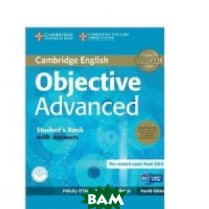 Objective Advanced Student`s Book Pack. Student`s Book (+ CD-ROM)