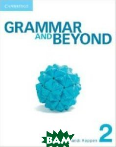 Grammar and Beyond Level 2 Student`s Book and Workbook