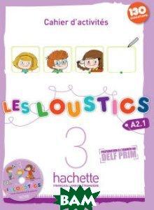 Купить Les Loustics 3. Cahier d`activites (+ Audio CD), Hachette FLE, Capouet M., 978-2-01-155916-6