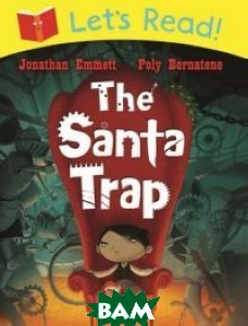 Купить The Santa Trap, Macmillan Publishers, Emmett Jonathan, 978-1-4472-3699-3