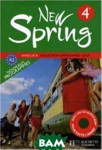 Купить Anglais 4e New Spring (+ Audio CD), Неизвестный, 978-2-01-125485-6