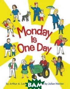 Купить Monday Is One Day, Daedalus Books, Arthur A. Levine, 978-0-439-78924-0