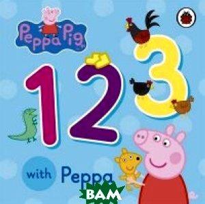 Купить 123 with Peppa, Penguin Books Ltd., 978-0-72329-210-4