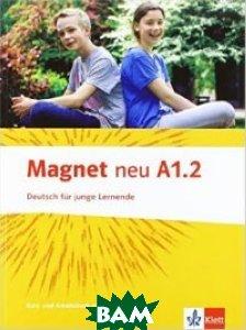 Купить Magnet A1.2 NEU Kurs- und Arbeitsbuch (+ Audio CD), KLETT, Motta G., 978-3-12-676096-6