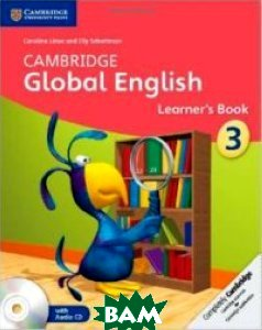 Cambridge Global English Stage 3 Learner`s Book (+ Audio CD)