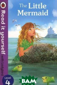 Купить The Little Mermaid: Level 4, Ladybird Books Ltd, 978-0-72328-071-2